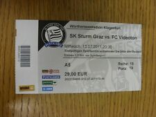 13/07/2011 Ticket: Sturm Graz v Videoton [Champions League] (folded). Thanks for
