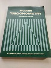 Modern Trigonometry by John P. Ashley and E. R. Harvey (1974, Glencoe)