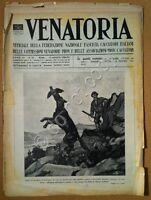 VENATORIA - Organo Federazione Caccia - 1936 - cinofilia caccia