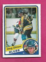 1984-85 OPC # 185 BLUES DOUG GILMOUR  ROOKIE EX-MT CARD (INV# C4939)
