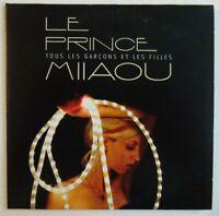 LE PRINCE MIIAOU : TOUS LES GARCONS ET LES FILLES ♦ CD SINGLE PROMO ♦