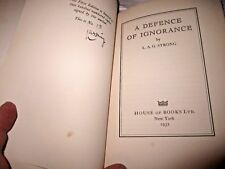(1932) Defence of Ignorance by Leonard Strong Limited 1st Signed. Belles lettres