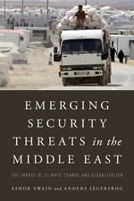 Emerging Security Threats in the Middle East: The Impact of Climate Change and
