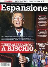 ESPANSIONE N°9 /AGO-SET/2014 LIBERALIZZAZIONI A RISCHIO*L'INDUSTRIA TORNA a CASA