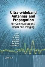 Ultra-Wideband Antennas and Propagation. For Communications, Radar and Imaging (
