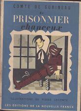 C1 Comte de GOBINEAU Le Prisonnier Chanceux ILLUSTRE Lecomte CAPE ET EPEE