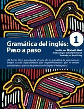 Gramatica del ingles: Paso a paso 1 (Spanish Edition) (Volume 1) by Weal, Eli…