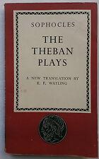 SOPHOCLES.THE THEBAN PLAYS.TRANS,E F WATLING.PENGUIN,NO L3.1ST 1947 ORIGINAL