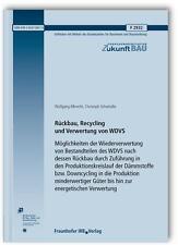 WOLFGANG ALBRECHT - RüCKBAU, RECYCLING UND VERWERTUNG VON WDVS. MöGLICHKEITEN D