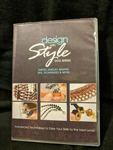 Design with Style DVD Series: Expert Jewelry Making Tips, Techniques & More 2011