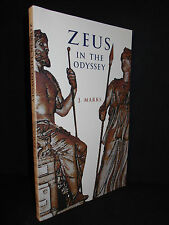 Zeus in the Odyssey by J. Marks (2008, Paperback) Hellenic Studies Series