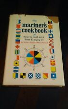 VTG 1969 The Mariner's Cookbook or how to cook on...by Nancy Hyden Woodward HCDJ