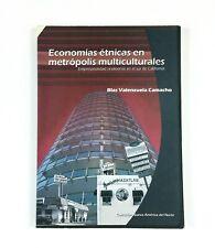 Economias etnicas en metropolis multiculturales Spanish Paperback Preowned