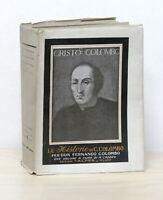 R. Caddeo - Le historie della vita e dei fatti di Cristoforo Colombo 1^ ed. 1930