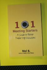 101 Meeting Starters by Mel B.