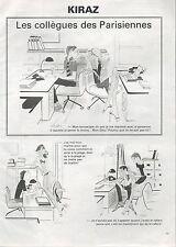 ▬► Dessin Humoristique KIRAZ Les collègues des Parisiennes 1980