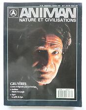 "Presse - Magazine - Revue ANIMAN - ""Nature et Civilisations"" - n° 30 - 1991"