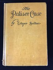 Antique HC Book The Paliser Case SIGNED By Author Edgar Saltus 1919