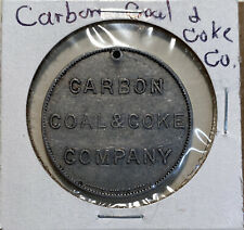 Carbon Coal & Coke Conpany - Good For 12 1/2 Worth Powder Token - 2