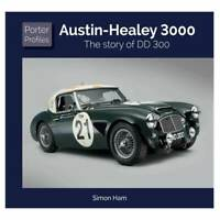Austin Healey The Story Of Dd 300 John Chatham Le Mans Sebring Goodwood Book