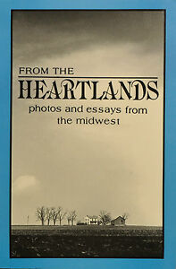 From the Heartlands : Photos and Essays from the Midwest No. 1 by Scott...