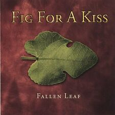 FIG FOR A KISS - FALLEN LEAF NEW CD