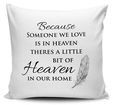 Because Someone We Love Is In Heaven Cushion Cover - 40cm x 40cm