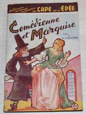 """Comédienne & Marquise par H.Trévors - """"de Cape et d'épée"""" - Lutèce 1956"""