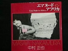 Ema.Nued IN Afurica Naked stole from God  Photo Masaya Nakamura RARE JAPAN