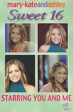 USED (GD) Mary-Kate & Ashley Sweet 16 #5: Starring You and Me: (Starring You and