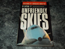 Unfriendly Skies by Captain X and Captain X Staff (1989, Hardcover)