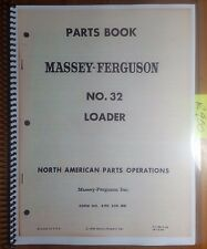 Massey Harris Ferguson MF 22 32 F-32 Loader Parts Book Manual 651 228 M2 3/58