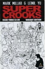 SUPER CROOKS #3 1:10 sketch variant 1st print ICON COMIC MARK MILLAR kick ass NM