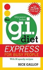 NEW - The G.I. Diet Express: For Busy People by Rick Gallop Cookbook