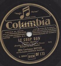 Lucienne Boyer + Orchestre Costica Bagiac  : Le Coup Dur + Attends