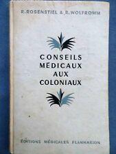 Conseils médicaux aux coloniaux, Rosenstiel & Wolfromm, 1950