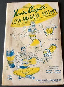 XAVIER CUGAT LATIN AMERICAN RHYTHMS PIANO ACCORDION SHEET MUSIC BOOK (1941)  USA