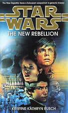 Star Wars: The New Rebellion, Kristine Kathryn Rusch, Used; Good Book