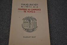 Inauguration de l'hotel de la chambre de commerce de Nimes 3 Juillet 1937