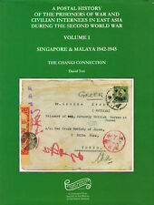 Postal History of the POW in East Asia during Second World War Volume 1