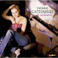 "YVONNE CATTERFELD ""UNTERWEGS"" CD NEU"