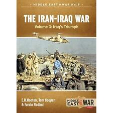 The Iran- Iraq War: The Forgotten Fronts Volume 3 - Mid - Paperback NEW Cooper,