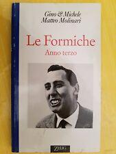 LIBRO GINO & MICHELE MATTEO MOLINARI - LE FORMICHE Anno terzo - ZELIG 1995