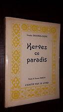 KERVEZ CE PARADIS - L. Drapier-Cadec 1958 - Dessins S. Baron - Bretagne