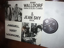 "Benno Walldorf & Jean Shy, Farwell sweet Saxophone, King Edward  LP, 12"" 1983"