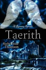 Taerith by Rachel Starr Thomson (2012, Paperback)