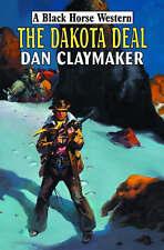 Dan Claymaker The Dakota Deal Very Good Book