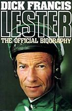 Lester : The Official Biography Hardcover Dick Francis