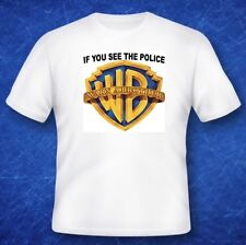 If you see the police Warn a brother tshirt film movie memorabilia joke funny