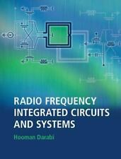 Radio Frequency Integrated Circuits And Systems: By Hooman Darabi